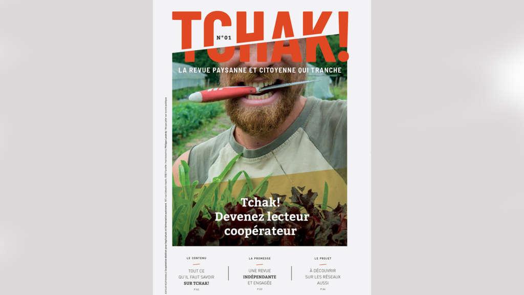 Tchak ! La revue paysanne et citoyenne qui tranche.